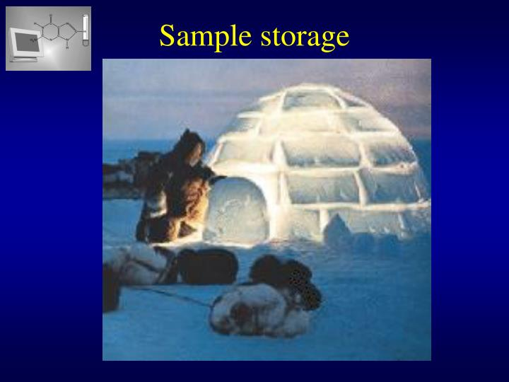 Sample storage