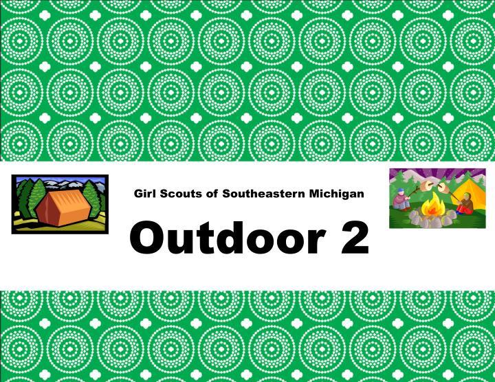 girl scouts of southeastern michigan outdoor 2 n.