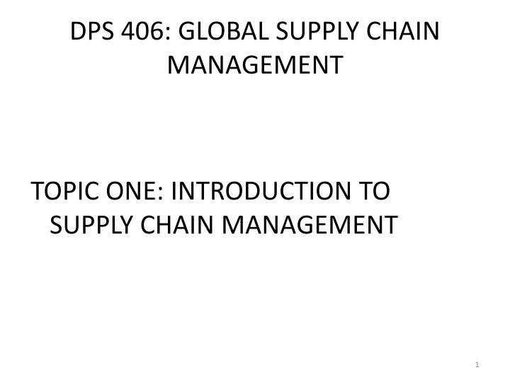 dps 406 global supply chain management