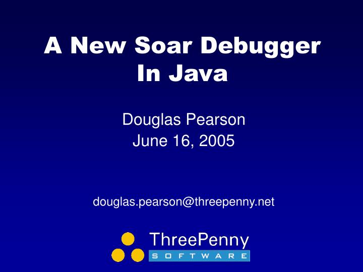 A new soar debugger in java