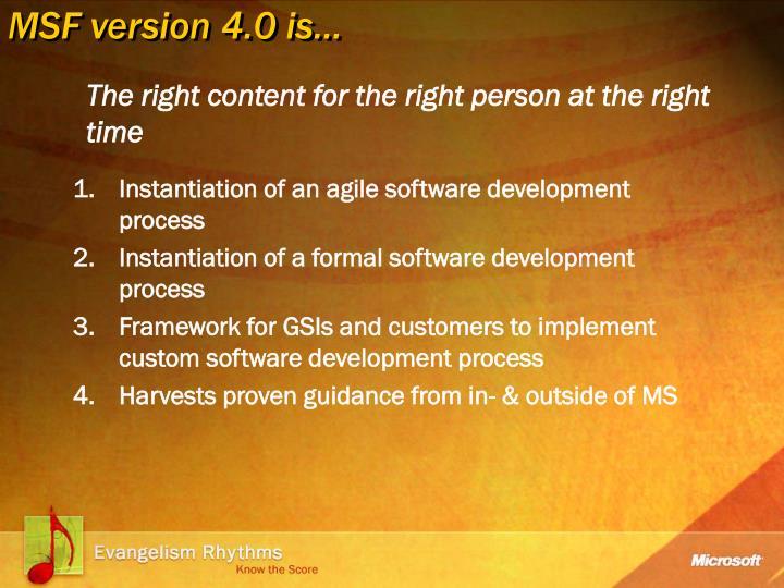 MSF version 4.0 is…