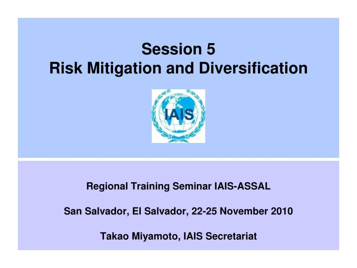 session 5 risk mitigation and diversification n.