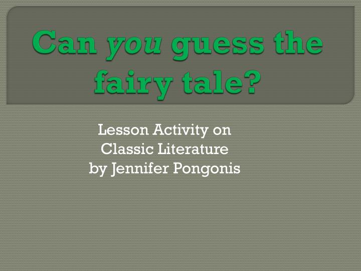 can you guess the fairy tale n.