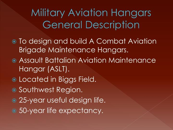Military aviation hangars general description