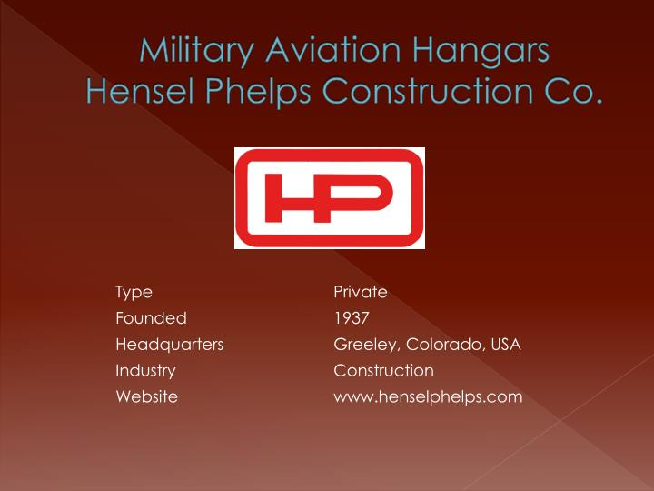 Military aviation hangars hensel phelps construction co