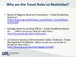 why are the travel rules so restrictive