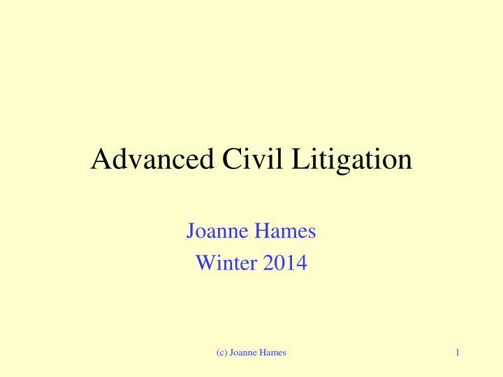 advanced civil litigation n.