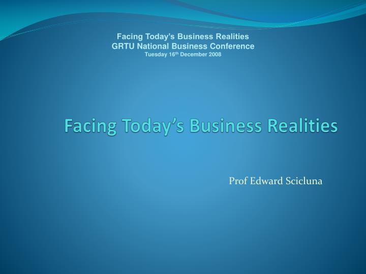 facing today s business realities n.