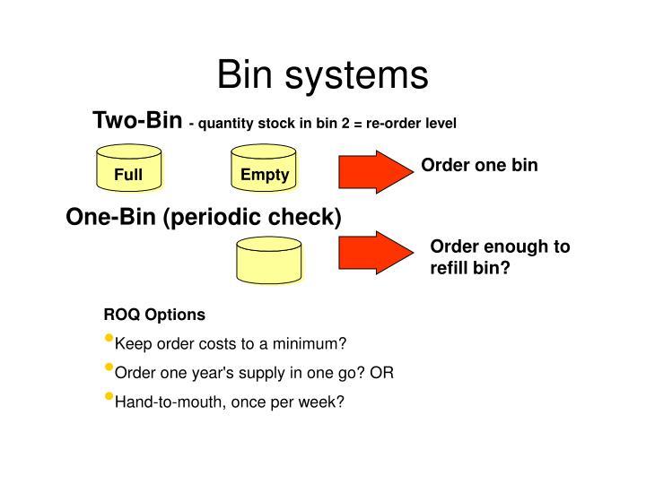 Bin systems