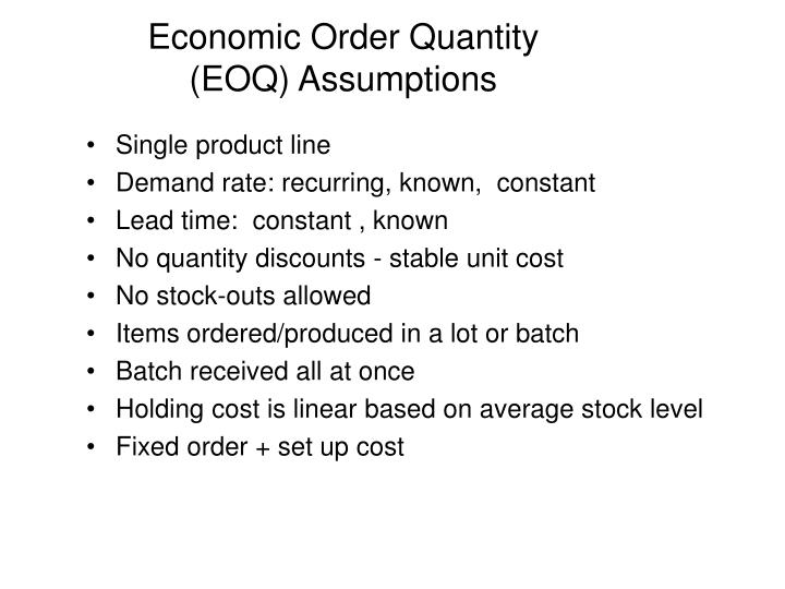 Economic Order Quantity (EOQ) Assumptions