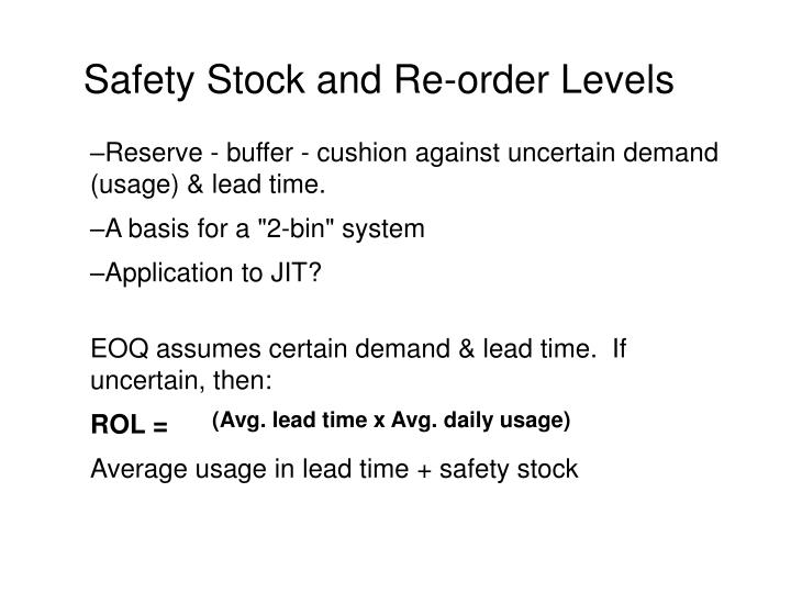 Safety Stock and Re-order Levels