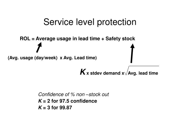 Service level protection