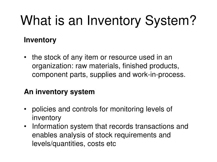 What is an inventory system