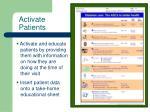 activate patients