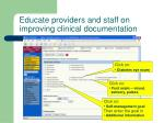 educate providers and staff on improving clinical documentation
