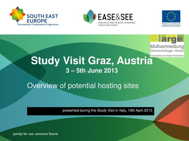 study visit graz austria 3 5th june 2013 n.
