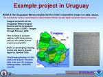 example project in uruguay