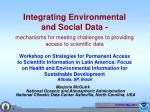integrating environmental and social data