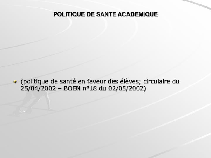 POLITIQUE DE SANTE ACADEMIQUE