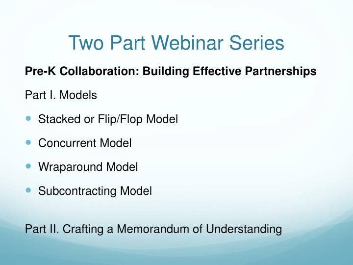 Two Part Webinar Series