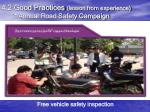 4 2 good practices lesson from experience annual road safety campaign