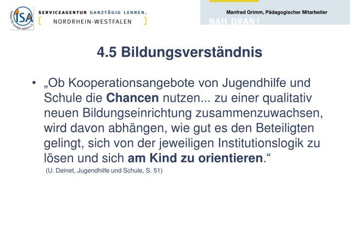 4.5 Bildungsverständnis