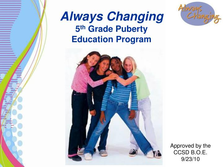 Always changing 5 th grade puberty education program