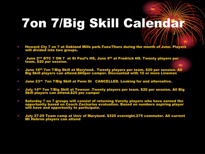 7on 7/Big Skill Calendar