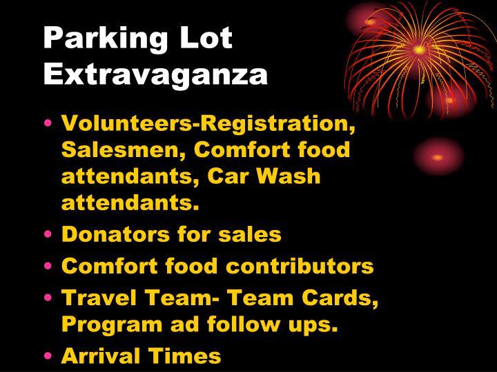 Parking lot extravaganza