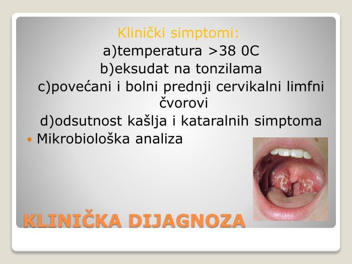 Klinički simptomi: