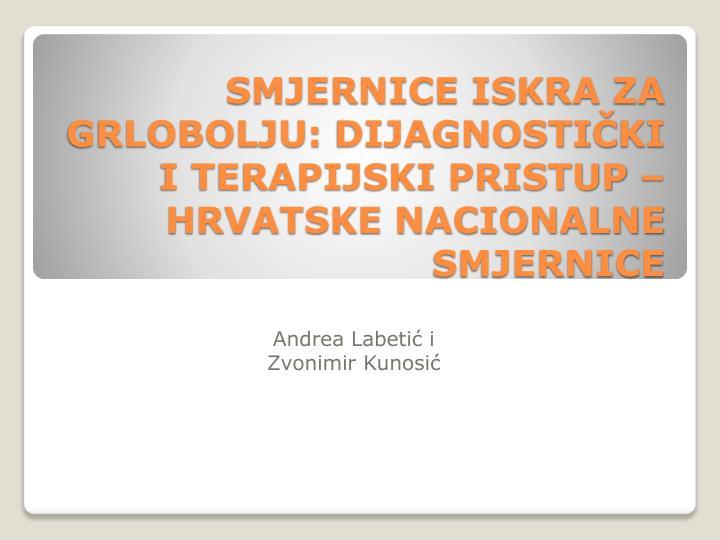 Smjernice iskra za grlobolju dijagnosti ki i terapijski pristup hrvatske nacionalne smjernice