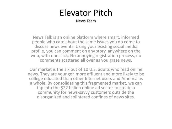 elevator pitch news team n.