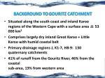 background to gouritz catchment
