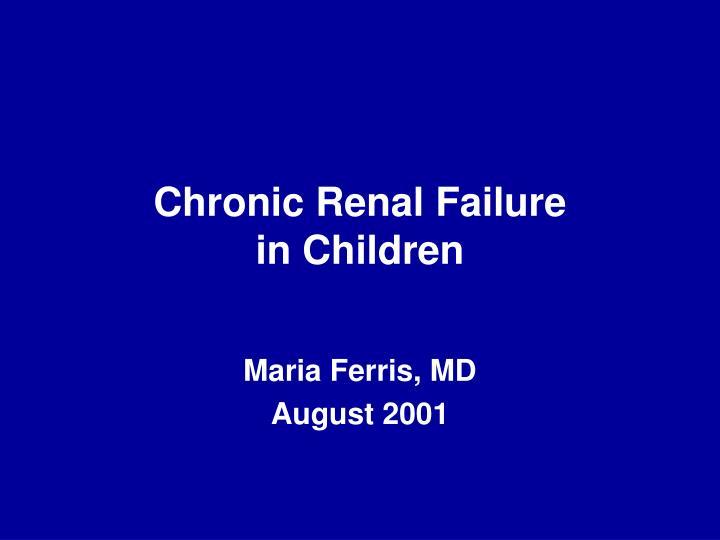 chronic renal failure in children n.