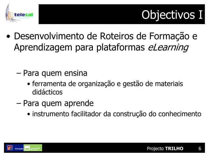 Objectivos I