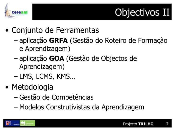 Objectivos II