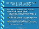 commission s oklahoma plan for restructuring1