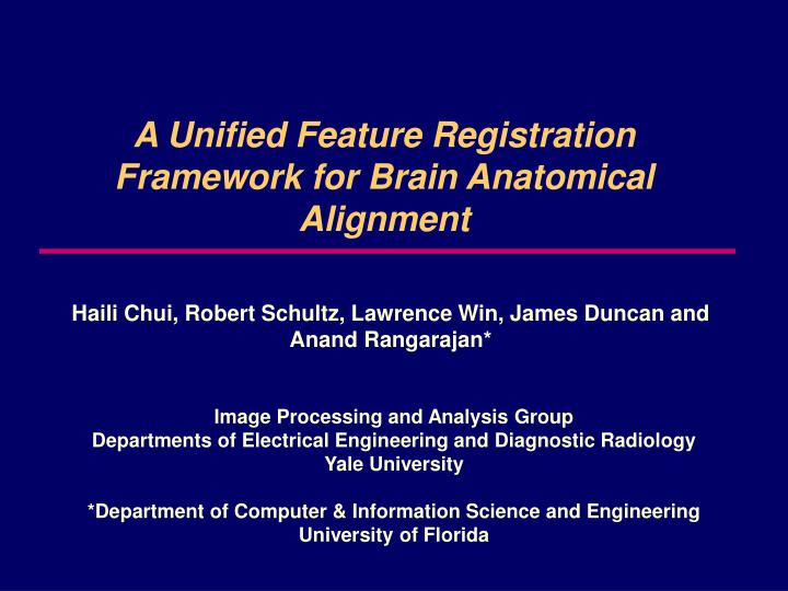 A unified feature registration framework for brain anatomical alignment