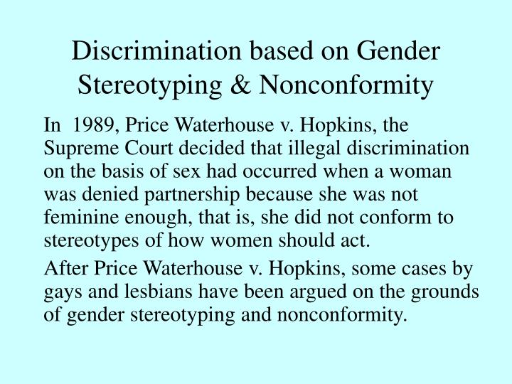 Discrimination based on Gender Stereotyping & Nonconformity