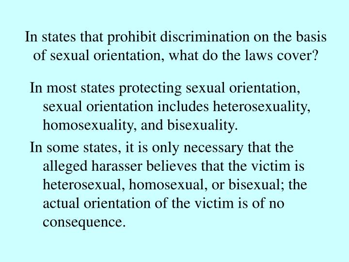 In states that prohibit discrimination on the basis of sexual orientation, what do the laws cover?