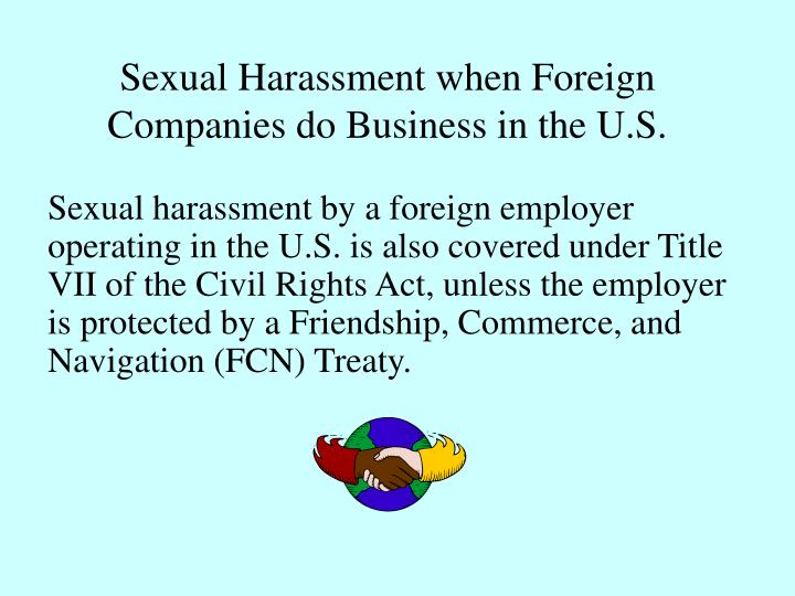 Sexual Harassment when Foreign Companies do Business in the U.S.