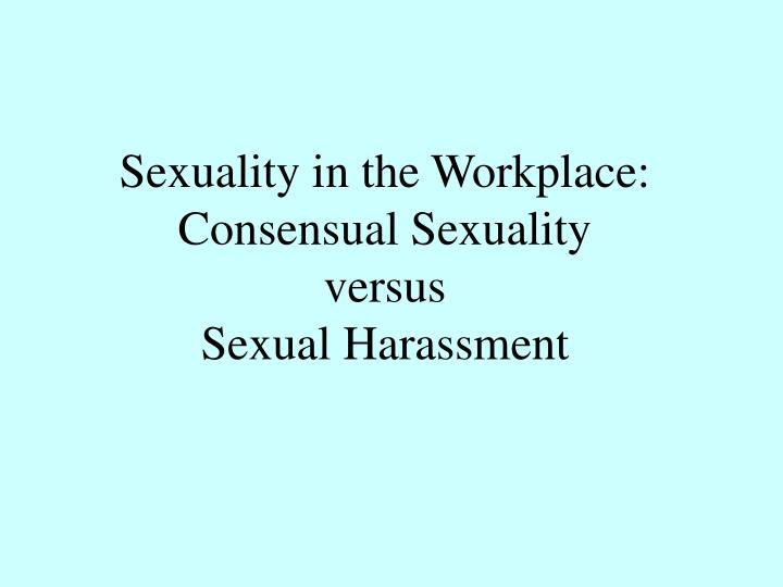 Sexuality in the Workplace: