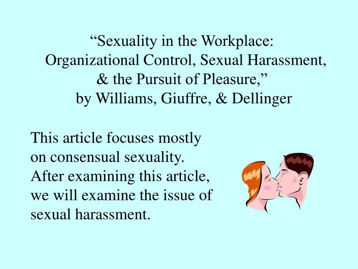 """Sexuality in the Workplace:"