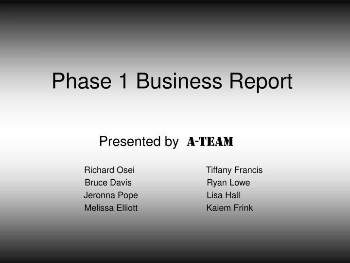 phase 1 business report n.