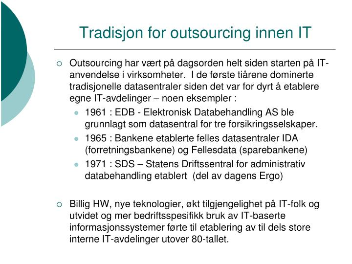 Tradisjon for outsourcing innen it