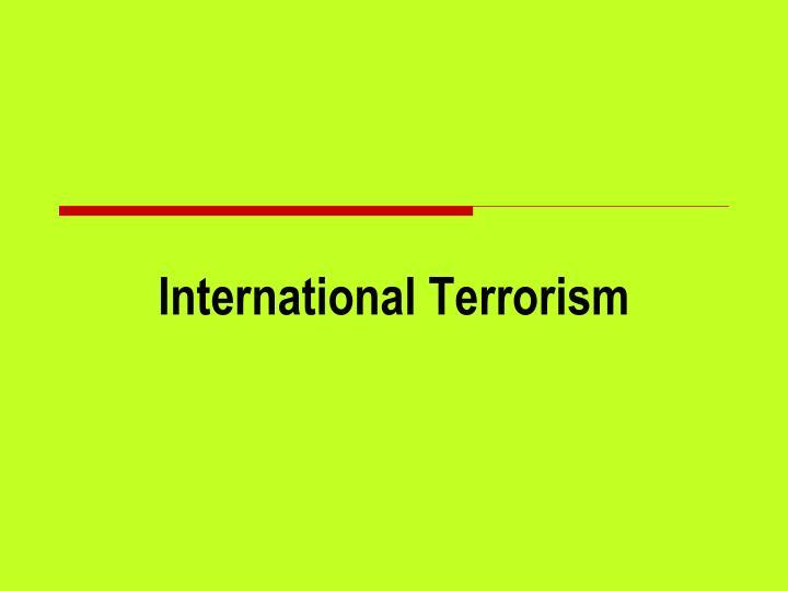 international terrorism n.