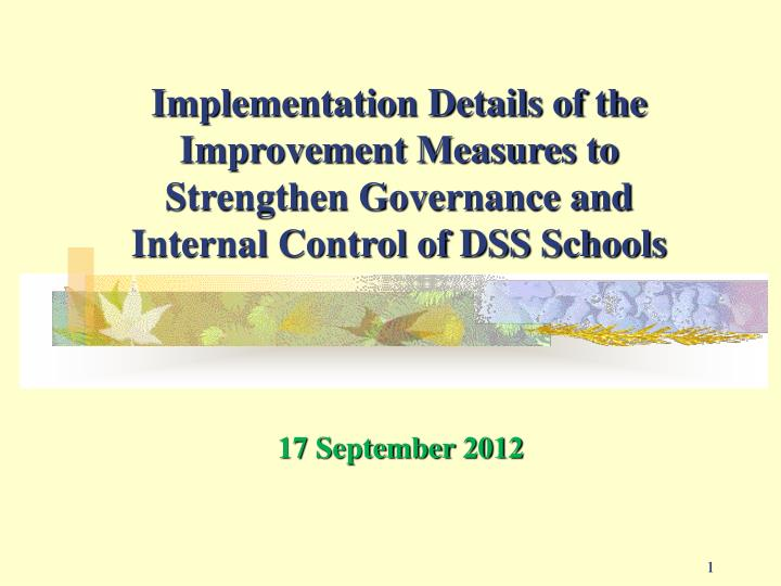 Implementation Details of the Improvement Measures to Strengthen Governance and