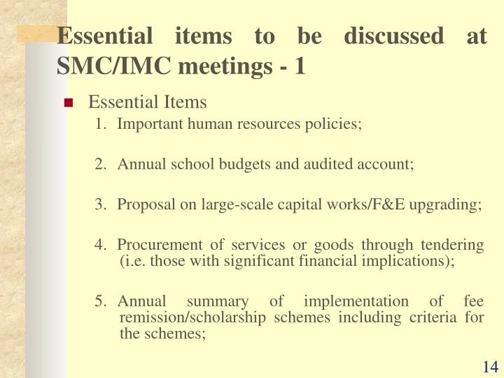 Essential items to be discussed at SMC/IMC meetings - 1