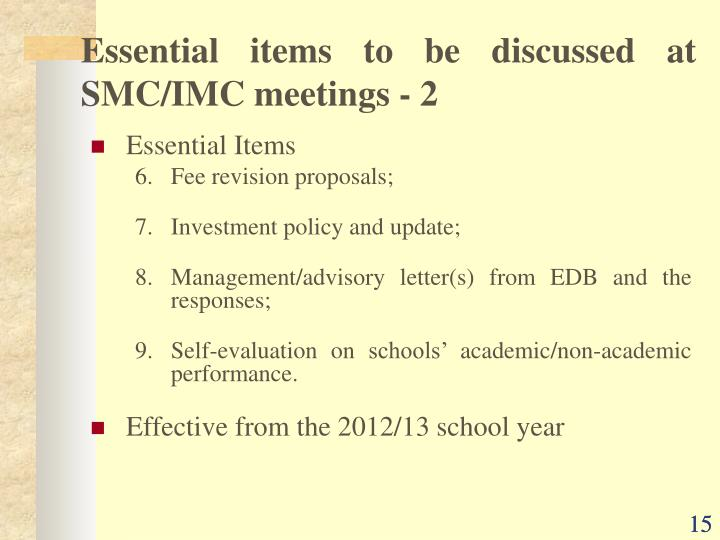 Essential items to be discussed at SMC/IMC meetings - 2