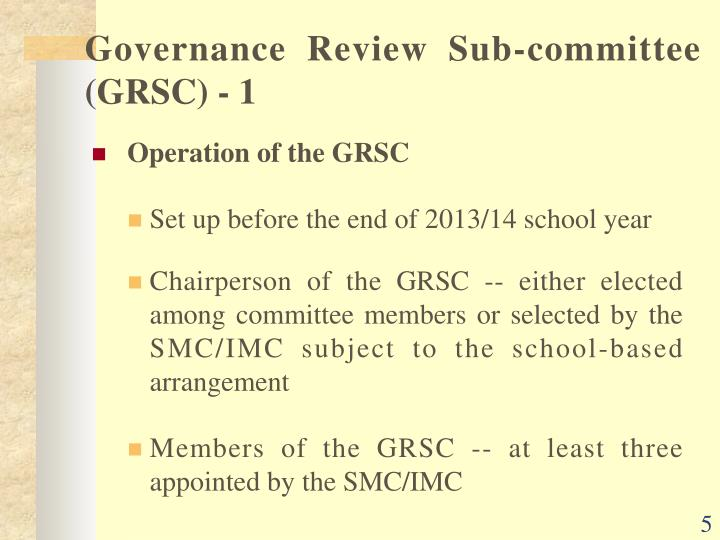 Governance Review Sub-committee (GRSC) - 1
